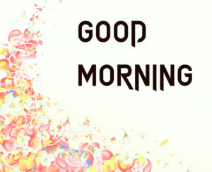 Beautiful Good Morning Images photo pics for whatsapp