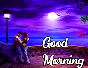 Beautiful Good Morning Images With Love Couple
