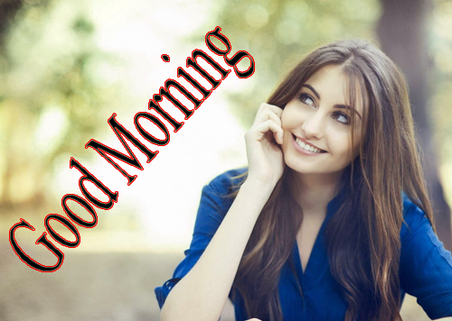 Beautiful Girls Good Morning Pics photo Download