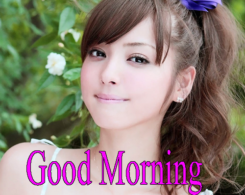 Beautiful Girls Good Morning
