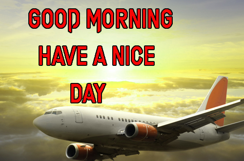 Good Morning Have A Nice Day Images Photo Wallpaper
