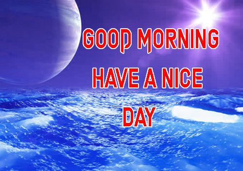 Good Morning Have A Nice Day Images Photo Free