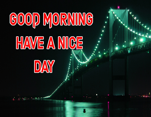 LatestGood Morning Have A Nice Day Images