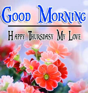 Thursday Good Morning Photo Download