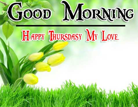 Thursday Good Morning Wishes Pics Pictures Download