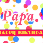 745+ Dad / Father Happy Birthday Images Pics Wallpaper