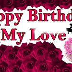 854+ Happy Birthday Love Images Wallpaper For Girlfriend & Wife