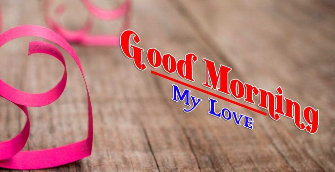 Lover Good Morning Wallpaper free Download