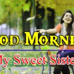 Sister Good Morning Wishes