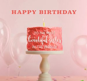 best happy birthday sister images