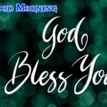 Latest Good Morning God Bless Images