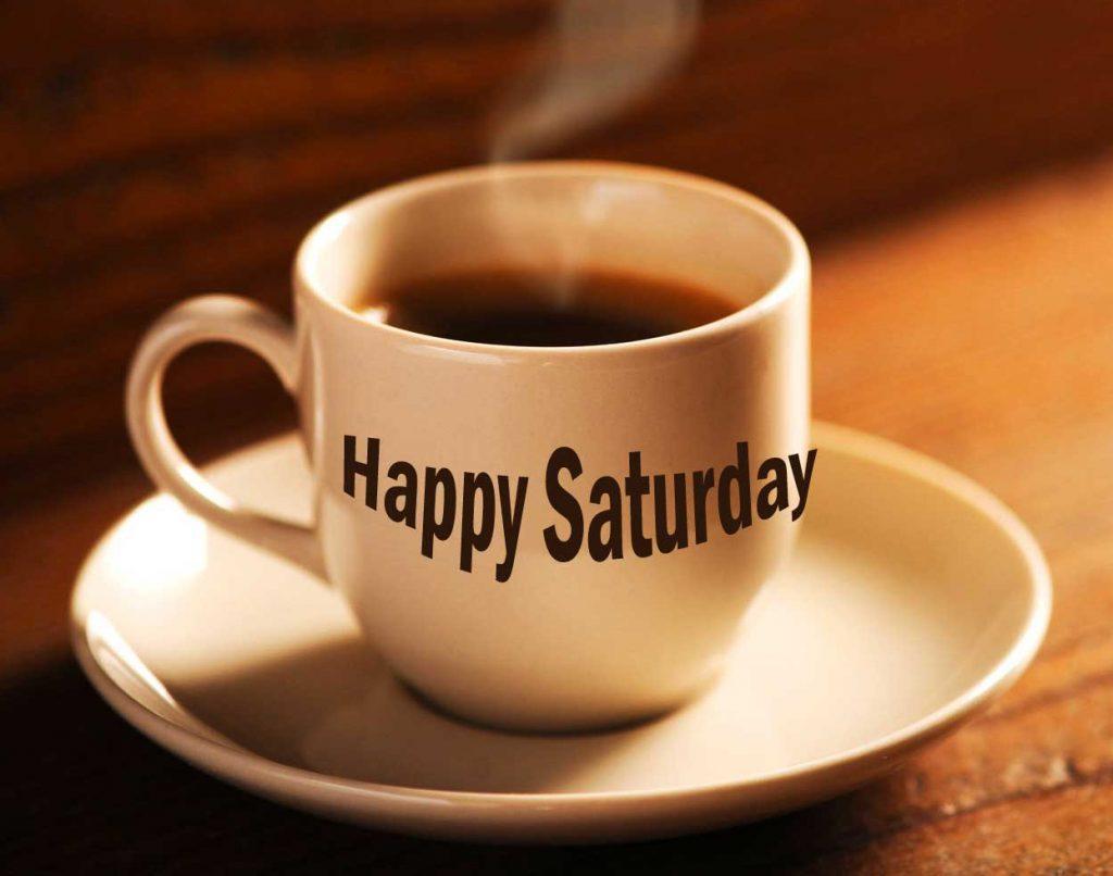 Happy Saturday Good Morning Images Pics Photo Download