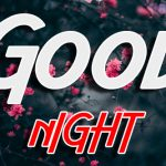 Latest Free Good Night Wishes Images Download for Whatsapp