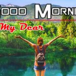 New Happy Good Morning Photo Download