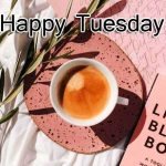 Tuesday Good Morning Images photo pics download