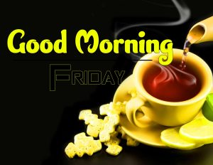 Best Good Morning Friday Images Photo