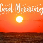 Good Mornign Wishes Images With Sunrise