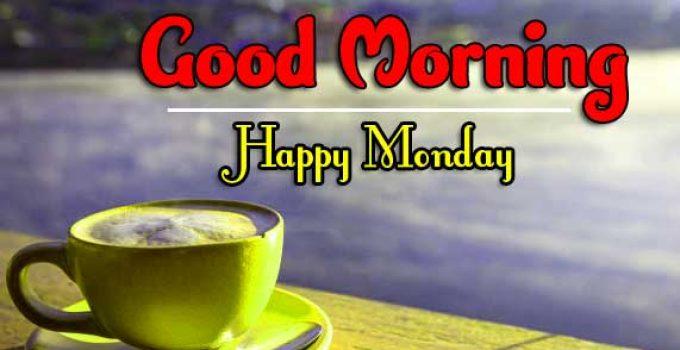 Good Morning Monday Pics Images