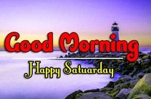 Good Morning Saturday Photo Pictures