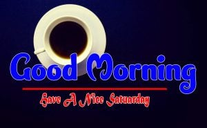 Good Morning Saturday Pictures Pics