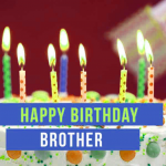 Happy Birthday Wishes For Brother Images pics free hd