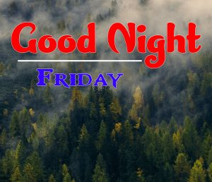 Latest Good Night Friday