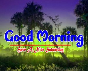 Natural Best Good Morning Saturday Pics
