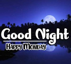 New Best Beautiful good night monday images Pics Download Free