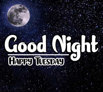 Happy Tuesday Good Night Images