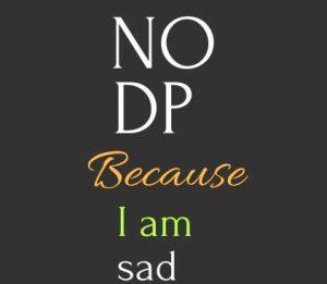 Free I Am Sad Dp Wallpaper Download