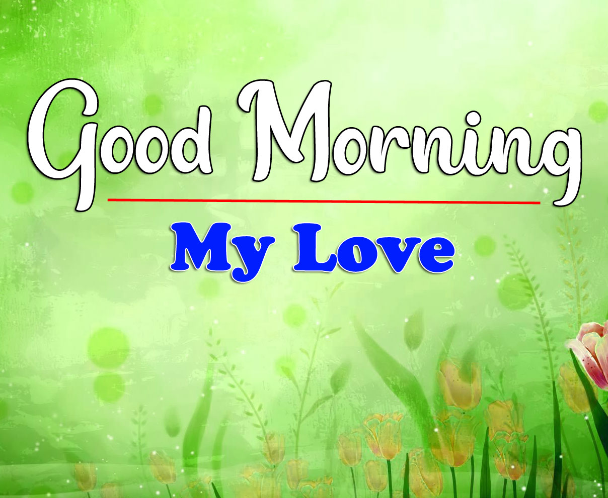 Best My Love HD Latest Good Morning Pics Images